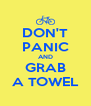 DON'T PANIC AND GRAB A TOWEL - Personalised Poster A4 size