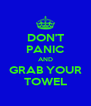 DON'T PANIC AND GRAB YOUR TOWEL - Personalised Poster A4 size