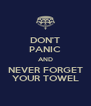 DON'T PANIC AND NEVER FORGET YOUR TOWEL - Personalised Poster A4 size