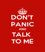 DON'T PANIC AND TALK  TO ME - Personalised Poster A4 size