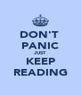 DON'T  PANIC JUST KEEP READING - Personalised Poster A4 size