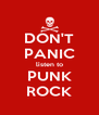 DON'T PANIC listen to PUNK ROCK - Personalised Poster A4 size