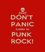 DON'T  PANIC Listen to PUNK  ROCK! - Personalised Poster A4 size