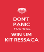 DON'T  PANIC YOU WILL WIN UM  KIT RESSACA - Personalised Poster A4 size