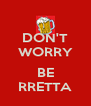 DON'T WORRY  BE RRETTA - Personalised Poster A4 size