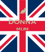 DONNA MUM   - Personalised Poster A4 size