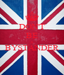 DON'T BE A BYSTANDER  - Personalised Poster A4 size