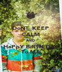 DoNT_KEEP CALM AND HaPpY BiRTH DaY To ME - Personalised Poster A4 size