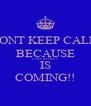 DONT KEEP CALM BECAUSE CHECKPOINT IS COMING!! - Personalised Poster A4 size