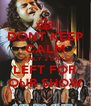 DONT KEEP CALM ONLY 2 DAYS LEFT FOR OUR SHOW - Personalised Poster A4 size