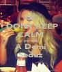 DONT KEEP CALM porque A Demi Seduz - Personalised Poster A4 size