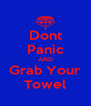 Dont Panic AND Grab Your Towel - Personalised Poster A4 size