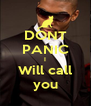 DONT PANIC I Will call you - Personalised Poster A4 size