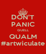 DON'T PANIC QUELL QUALM #artwiculate - Personalised Poster A4 size