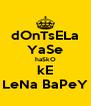 dOnTsELa YaSe haSkO kE LeNa BaPeY - Personalised Poster A4 size