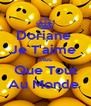 Doriane  Je T'aime  Plus Que Tout Au Monde  - Personalised Poster A4 size