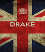 DRAKE    - Personalised Poster A4 size