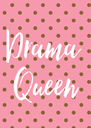 Drama  Queen - Personalised Poster A4 size