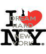 DREAM HARD THINK NEW YORK - Personalised Poster A4 size