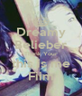 Dreamy Belieber Thank Your this is me Fiim - Personalised Poster A4 size