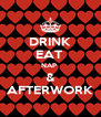 DRINK EAT  NAP  & AFTERWORK - Personalised Poster A4 size