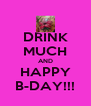 DRINK MUCH AND HAPPY B-DAY!!! - Personalised Poster A4 size