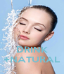 DRINK +NATURAL - Personalised Poster A4 size