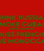 DRINK RUSSIAN SMOKE CUBAN DRIVE GERMAN KISS FRENCH LIVE MOROCCAN - Personalised Poster A4 size