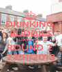 DRINKING  BUDDIES DAY OUT  ROUND 2  23/11/2013 - Personalised Poster A4 size