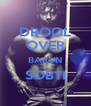 DROOL OVER BARUN SOBTI  - Personalised Poster A4 size