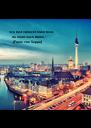 """""""Du bist verrückt mein Kind,     du mußt nach Berlin.""""     (Franz von Suppe) - Personalised Poster A4 size"""