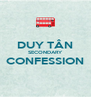 DUY TÂN SECONDARY CONFESSION  - Personalised Poster A4 size