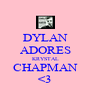 DYLAN ADORES KRYSTAL CHAPMAN <3 - Personalised Poster A4 size