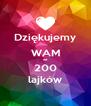 Dziękujemy WAM za 200 lajków - Personalised Poster A4 size