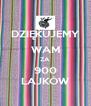 DZIĘKUJEMY WAM ZA 900 LAJKÓW - Personalised Poster A4 size