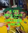 E OS REIS SÃO  O NOSSO  GRANDE  AMOR - Personalised Poster A4 size