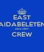 EAST AIDABELETEN DESTINY CREW  - Personalised Poster A4 size