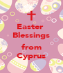Easter  Blessings  from Cyprus - Personalised Poster A4 size