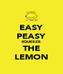 EASY PEASY SQUEEZE THE LEMON - Personalised Poster A4 size
