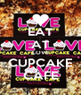 EAT AT LOVE CUPCAKE CAFE - Personalised Poster A4 size