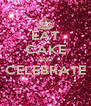 EAT CAKE AND CELEBRATE  - Personalised Poster A4 size