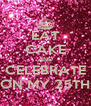 EAT CAKE AND CELEBRATE ON MY 25TH - Personalised Poster A4 size
