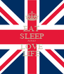 EAT SLEEP AND LOVE LIFE - Personalised Poster A4 size