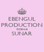 EBENGUL PRODUCTION ÖZENLE SUNAR  - Personalised Poster A4 size
