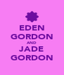 EDEN GORDON AND JADE GORDON - Personalised Poster A4 size