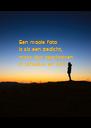 Een mooie foto is als een gedicht, maar dan geschreven in schaduw en licht. - Personalised Poster A4 size