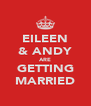 EILEEN & ANDY ARE GETTING MARRIED - Personalised Poster A4 size