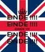 EINDE !!!! EINDE !!!! EINDE !!!! EINDE !!!! EINDE !!!! - Personalised Poster A4 size