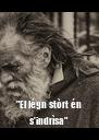 """""""El légn stòrt én s'indrìsa"""" - Personalised Poster A4 size"""
