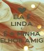 ElA É LINDA E É A MINHA MELHOR AMIGA - Personalised Poster A4 size